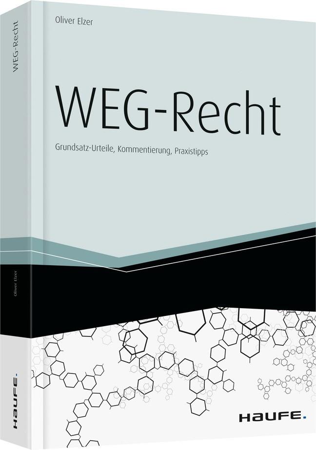 WEG-Recht - inkl. Arbeitshilfen online | Elzer | 2. grundlegend überarbeitete Auflage, 2016 | Buch (Cover)