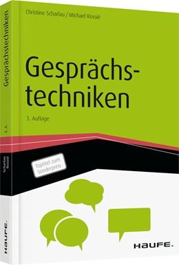 Abbildung von Scharlau / Rossié | Gesprächstechniken | 3. Auflage 2016 | 2016 | 00386
