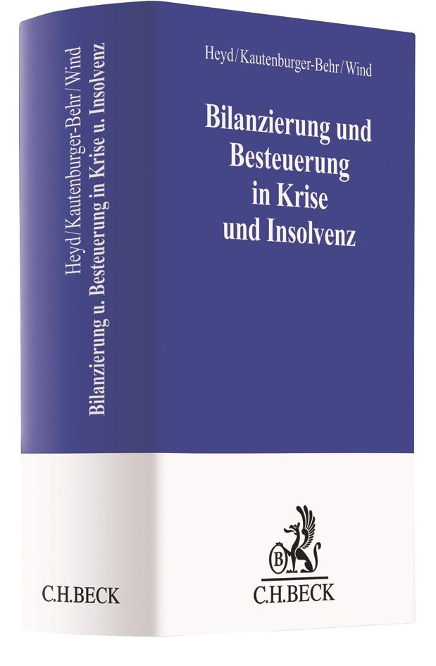 Bilanzierung und Besteuerung in Krise und Insolvenz | Heyd / Kautenburger-Behr / Wind, 2018 | Buch (Cover)