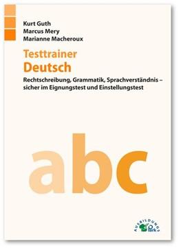 Abbildung von Guth / Mery | Testtrainer Deutsch | 1. Auflage | 2016 | beck-shop.de