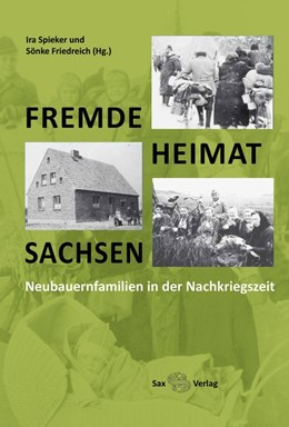 Abbildung von Spieker / Friedreich | Fremde - Heimat - Sachsen | 1. Auflage | 2014 | beck-shop.de