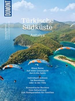Abbildung von Merkel | DuMont Bildatlas 176 Türkische Südküste, Antalya | 1. Auflage | 2016