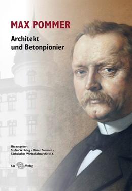 Abbildung von Krieg / Pommer / Adam | Max Pommer | 2015 | Architekt und Betonpionier