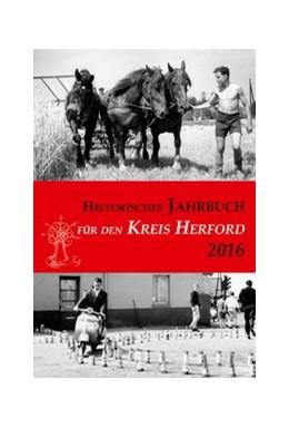 Abbildung von Historisches Jahrbuch für den Kreis Herford 23/2016 | 1. Auflage | 2015 | beck-shop.de