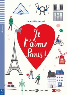 Abbildung von Hatuel | Je t'aime Paris ! mit Audio CD | 1. Auflage | 2016 | beck-shop.de