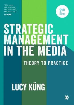 Abbildung von Küng | Strategic Management in the Media | 2. Auflage | 2016 | beck-shop.de