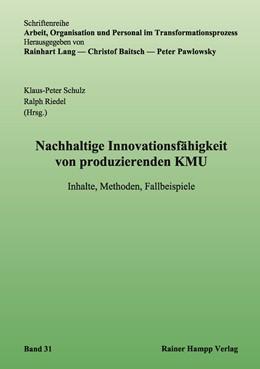 Abbildung von Schulz / Riedel | Nachhaltige Innovationsfähigkeit von produzierenden KMU | 2016 | Inhalte, Methoden, Fallbeispie... | 31