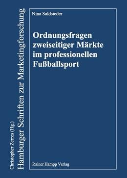 Abbildung von Ordnungsfragen zweiseitiger Märkte im professionellen Fußballsport | 2016 | 97
