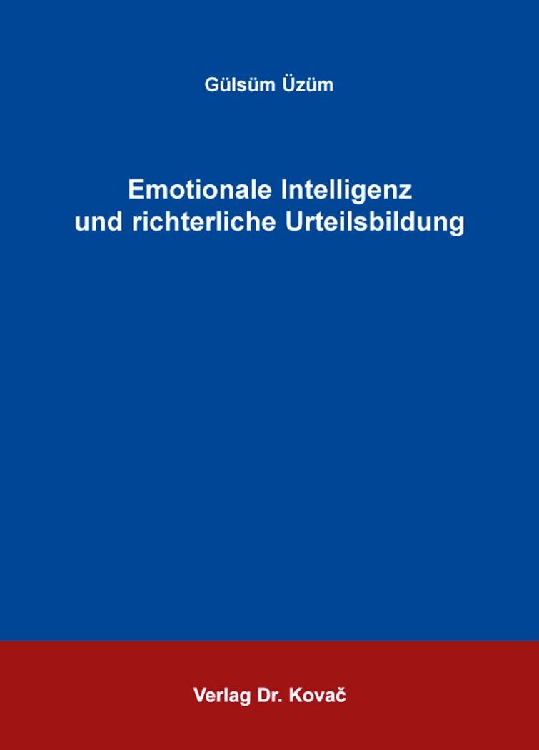 Abbildung von Üzüm | Emotionale Intelligenz und richterliche Urteilsbildung | 2016