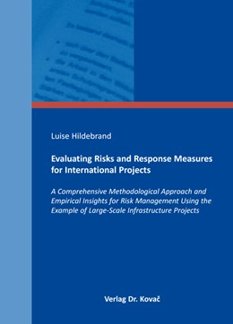 Abbildung von Hildebrand | Evaluating Risks and Response Measures for International Projects | 2016 | A Comprehensive Methodological... | 189