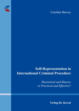 Abbildung von Harvey | Self-Representation in International Criminal Procedure | 1. Auflage | 2016 | 14 | beck-shop.de