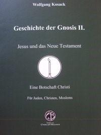 Jesus und das neue Testament (Geschichte der Gnosis II.) | Kosack, 2015 | Buch (Cover)