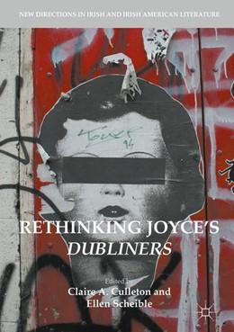 Abbildung von Culleton / Scheible | Rethinking Joyce's Dubliners | 1st ed. 2017 | 2017