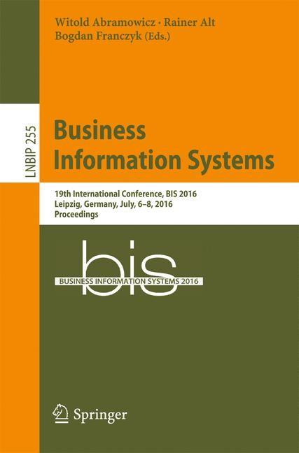 Abbildung von Abramowicz / Alt / Franczyk | Business Information Systems | 1st ed. 2016 | 2016