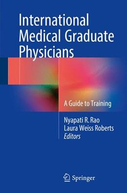 Abbildung von Rao / Roberts | International Medical Graduate Physicians | 1. Auflage | 2016 | beck-shop.de