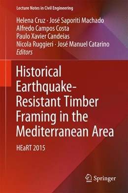 Abbildung von Cruz / Saporiti Machado | Historical Earthquake-Resistant Timber Framing in the Mediterranean Area | 1. Auflage | 2016 | 1 | beck-shop.de