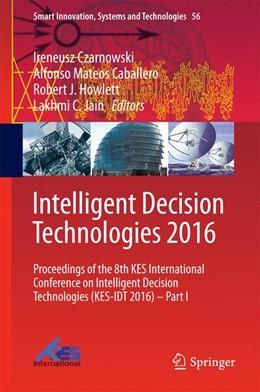 Abbildung von Czarnowski / Caballero   Intelligent Decision Technologies 2016   1. Auflage   2016   56   beck-shop.de
