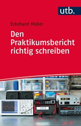 Abbildung von Müller | Den Praktikumsbericht richtig schreiben | 2016 | Auswertung, Fehlerrechnung und...