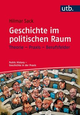 Abbildung von Sack   Geschichte im politischen Raum   1. Auflage   2016   4619   beck-shop.de