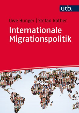 Abbildung von Hunger / Rother | Internationale Migrationspolitik | 2020