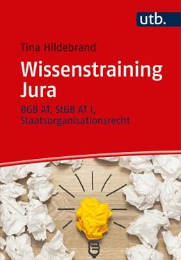 Abbildung von Hildebrand   Wissenstraining Jura   2017   Grundlagen – Lerntipps – Übung...