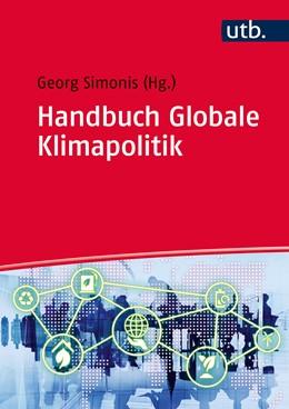 Abbildung von Simonis | Handbuch globale Klimapolitik | 1. Auflage | 2017 | beck-shop.de