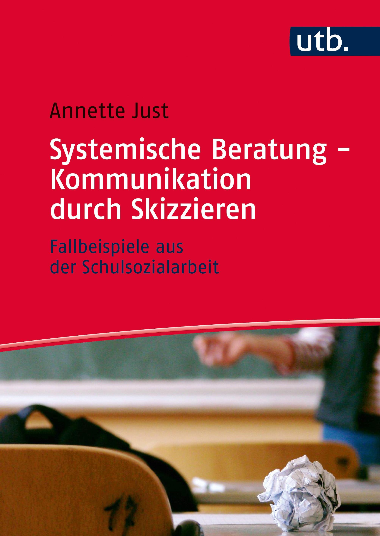 Systemische Beratung - Kommunikation durch Skizzieren | Just, 2016 | Buch (Cover)