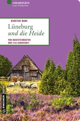 Abbildung von Ranf | Lüneburg und die Heide | 1. Auflage | 2016 | beck-shop.de