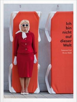 Abbildung von Heyden / Pemsl | Susanne Carl / Bruno Weiß | 2016 | Ich bin nicht auf dieser Welt