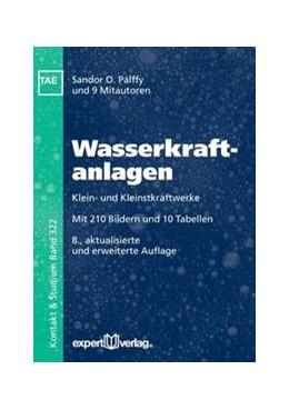 Abbildung von Pálffy / Bartz | Wasserkraftanlagen | 8. Auflage | 2016 | beck-shop.de