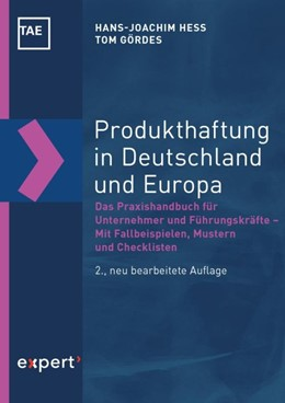 Abbildung von Hess / Gördes   Produkthaftung in Deutschland und Europa   2., neu überarbeitete Auflage   2019   Das Praxishandbuch für Unterne...