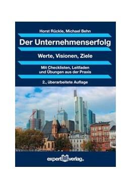 Abbildung von Rückle / Behn | Der Unternehmenserfolg | 2. Auflage | 2016 | beck-shop.de