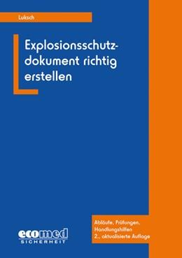 Abbildung von Luksch | Explosionsschutzdokument richtig erstellen | 2. Auflage | 2016 | beck-shop.de