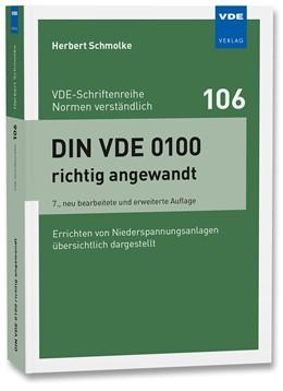 Abbildung von Schmolke | DIN VDE 0100 richtig angewandt | 7., neu bearbeitete und erweiterte Auflage | 2016 | Errichten von Niederspannungsa... | 106