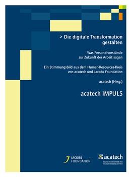 Abbildung von acatech | Die digitale Transformation gestalten | 1. Auflage | 2016 | beck-shop.de