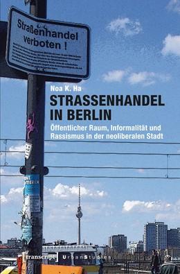 Abbildung von Ha | Straßenhandel in Berlin | 1. Auflage | 2016 | beck-shop.de