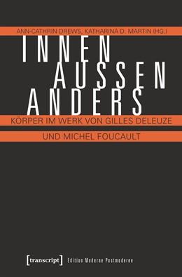 Abbildung von Drews / Martin | Innen - Außen - Anders | 2017 | Körper im Werk von Gilles Dele...