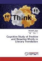 Cognitive Study of Positive and Negative Words in Literary Translation | Rajabpoor / Zare'i Toosi / Mobaraki, 2016 | Buch (Cover)