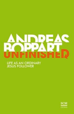 Abbildung von Boppart | Unfinished | 2016 | Life as an Ordinary Jesus Foll...