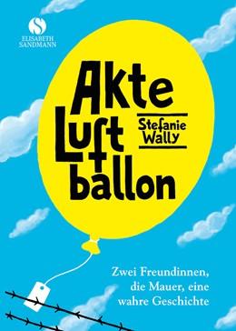 Abbildung von Wally | Akte Luftballon | 1. Auflage | 2016 | beck-shop.de