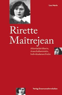 Abbildung von Marin | Rirette Maîtrejean | 2016 | Attentatskritikerin, Anarchafe...