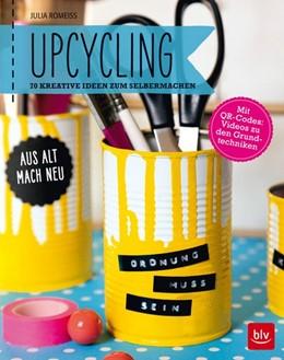 Abbildung von Romeiß   Upcycling   2. Auflage   2016   beck-shop.de