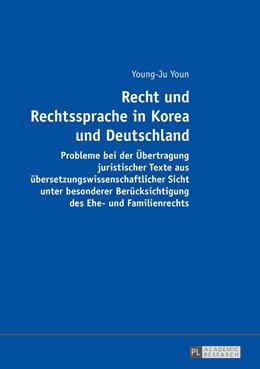 Abbildung von Youn | Recht und Rechtssprache in Korea und Deutschland | 2016 | Probleme bei der Übertragung j...