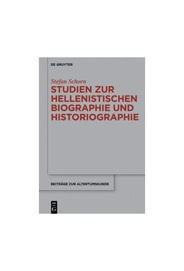 Abbildung von Schorn | Studien zur hellenistischen Biographie und Historiographie | 2018 | 345