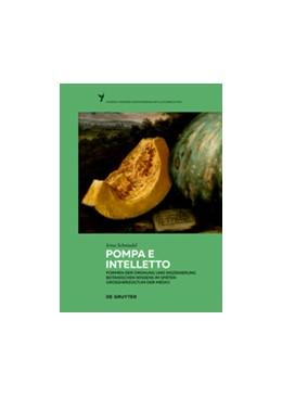 Abbildung von Schmiedel | Pompa e intelletto | 2016 | Formen der Ordnung und Inszeni... | 3