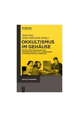 Abbildung von Paletschek / Lux | Okkultismus im Gehäuse | 1. Auflage | 2016 | beck-shop.de