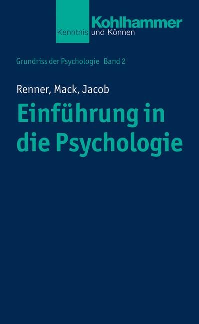 Einführung in die Psychologie | Renner / Mack / Jacob, 2018 | Buch (Cover)