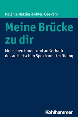 Abbildung von Matzies-Köhler / Vero | Meine Brücke zu dir | 2016 | Menschen inner- und außerhalb ...