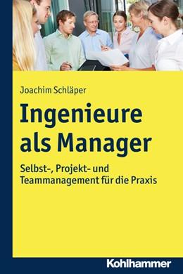 Abbildung von Schläper   Ingenieure als Manager   2016   Selbst-, Projekt- und Teammana...
