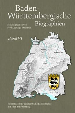 Abbildung von Sepaintner | Baden-Württembergische Biographien Band VI | 1. Auflage | 2016 | beck-shop.de